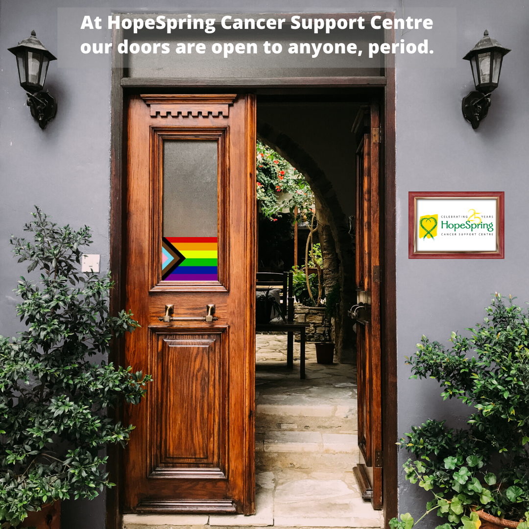 At HopeSpring Cancer Support Centre, our door is open to anyone, always. (1)
